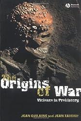 Origins of War: Violence in Prehistory