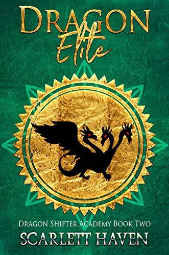 (Dragon Elite (Dragon Shifter Academy Book 2))