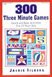 300 Three Minute Games, Jackie Silberg, 0876591829