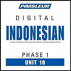 Indonesian Phase 1, Unit 10