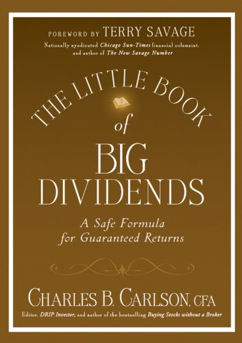 The Little Book of Big Dividends: A Safe Formula for Guaranteed Returns (Little Books. Big Profits 26) (English Edition)
