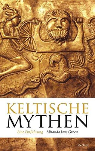 Keltische Mythen  Eine Einführung  Reclam Taschenbuch