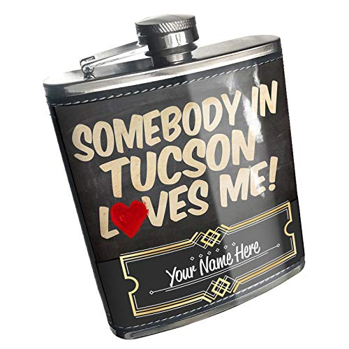 Neonblond Flask Somebody in Tucson Loves me, Arizona Custom Name Stainless Steel (Best Hikes In Tucson)