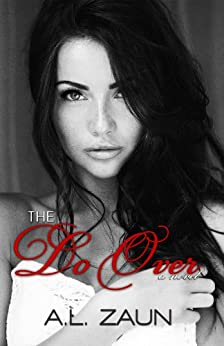 The Do Over by [Zaun, A. L.]