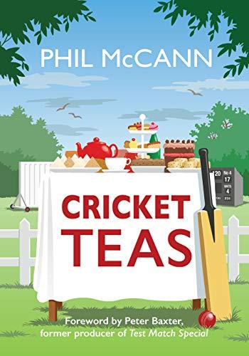 Cricket Teas por Phil McCann,Peter Baxter