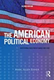 img - for The American Political Economy: Institutional Evolution of Market and State by Marc Allen Eisner (2013-12-13) book / textbook / text book