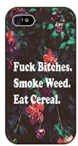 iPhone 5C Weed and dope - Fuck bitches, smoke weed and eat cereal - black plastic case / Verses, Inspirational and Motivational