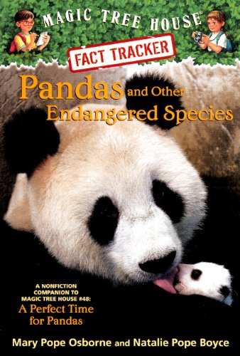 """Read Online Pandas And Other Endangered Species: A Nonfiction Companion To """"""""A Perfect Time For Pandas"""""""" (Turtleback School & Library Binding Edition) (Magic Tree House Fact Tracker) pdf"""