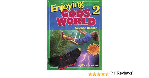 Enjoying God's World - Science Reader - Grade 2 (A Beka Book ...