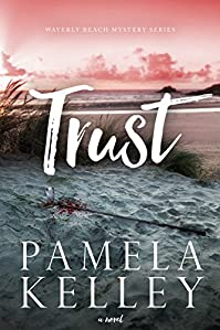 Trust by Pamela M. Kelley ebook deal