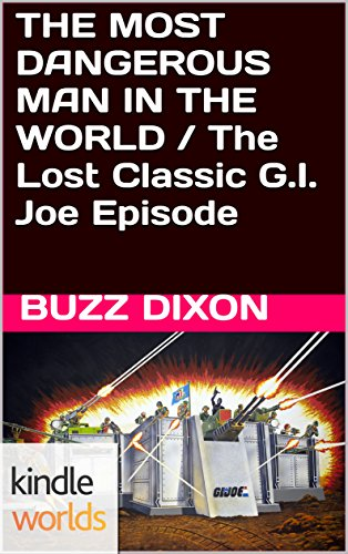 Amazon gi joe the most dangerous man in the world the lost gi joe the most dangerous man in the world the lost classic gi joe fandeluxe Image collections