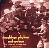 Doughboys, Playboys and Cowboys the Golden Years of Western Swing - Playboy Stomp