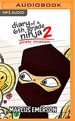 Pirate Invasion (Diary of a 6th Grade Ninja ... - Amazon.com