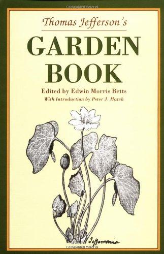 Hatch Garden - Thomas Jefferson's Garden Book