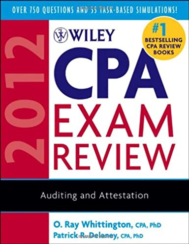 wiley cpa exam review 2012 auditing and attestation o ray rh amazon com Preparing for the CPA Exam CPA Study Materials
