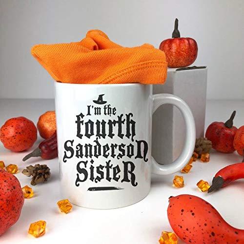 I'm The Fourth Sanderson Sister Ceramic Mug. Happy Halloween Mug. Coffee Mug. Funny Gift. Fall Ceramic Halloween Mug. Funny Saying Mug.