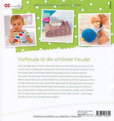 ee0a55c95f8eac Alles fürs Baby  Zauberhafte Dinge selbst genäht  Amazon.de  Ella Hartmann   Bücher