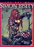 The Art of Simon Bisley Redux