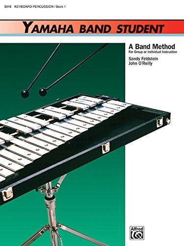 - Yamaha Band Student, Book 1: Keyboard Percussion (Yamaha Band Method)