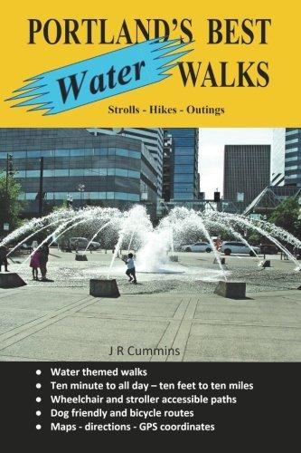 Portland's Best Water Walks - Strolls - Hikes - Outings