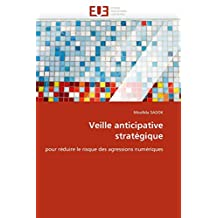 VEILLE ANTICIPATIVE STRATEGIQUE