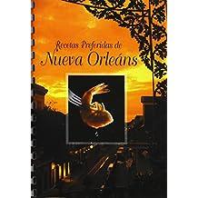 Recetas Preferidas de Nueva Orleáns (Spanish Edition)