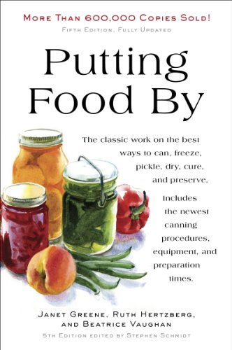 Putting Food By: Fifth Edition by [Hertzberg, Ruth, Greene, Janet, Vaughan, Beatrice]