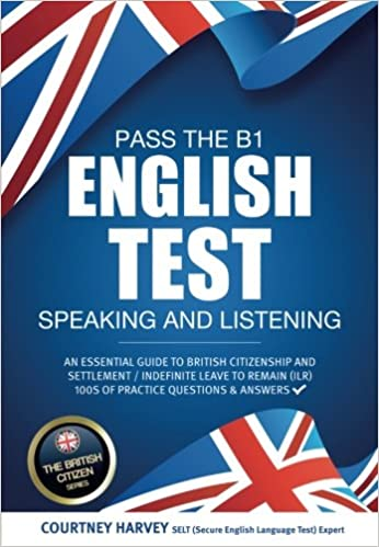 Pass the B1 English Test: Speaking and Listening: An essential guide