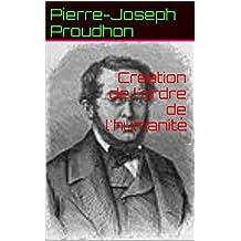 Création de l'ordre de l'humanité (French Edition)