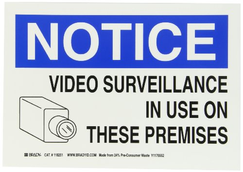 Brady 118251 10' Width x 7' Height B-558 Pressure Sensitive, Blue And Black On White Color Sustainable Safety Sign, Legend 'Notice Video Surveillance In Use On These Premises'