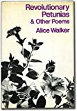 Revolutionary Petunias and Other Poems, Alice Walker, 0151770905