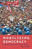 Mobilizing Democracy: Globalization and Citizen