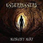 Underrunners   Margaret Mahy