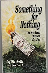 Something for Nothing: The Rebirth of a Jew