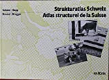 img - for Atlas structurel de la Suisse book / textbook / text book