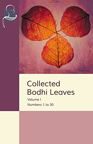 Collected Bodhi Leaves Volume I: Numbers 1 to 30