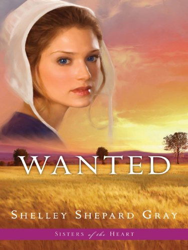 Wanted (Sisters of the Heart, Book 2)