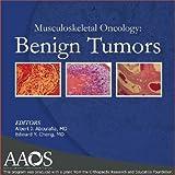 Musculoskeletal Oncology Benign Tumors : Benign Tumors, Albert J Aboulafia MD, 0892035854