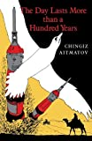 img - for The Day Lasts More than a Hundred Years by Chingiz Aitmatov (1988-02-22) book / textbook / text book