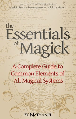 The essentials of magick a complete guide to common elements of all the essentials of magick a complete guide to common elements of all magical systems by fandeluxe Choice Image