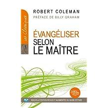 Évangéliser selon le Maître (Les Classiques t. 2) (French Edition)