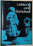 img - for Leistung und Schicksal. Abhandlungen und Berichte  ber die Deutschen im Osten. book / textbook / text book