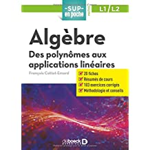 Algebre : Des polynômes aux applications linéaires