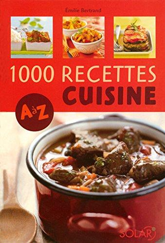 1000 recettes cuisine A à Z