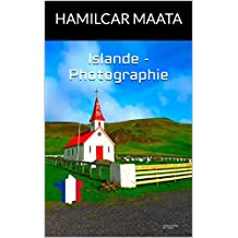 Islande - Photographie (French Edition)