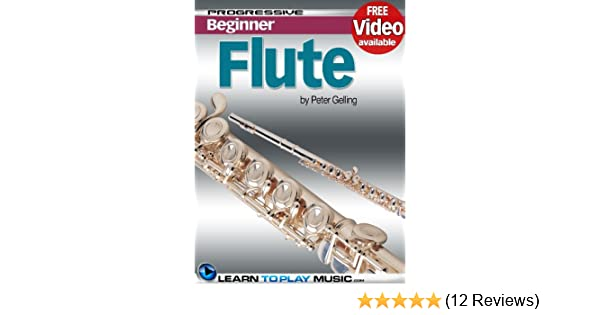 Flute Lessons For Beginners Teach Yourself How To Play Flute Free