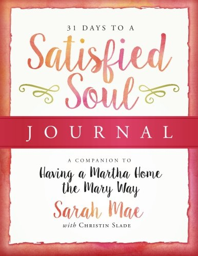31 Days to a Satisfied Soul Journal