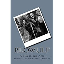 Beowulf: A Play in Two Acts