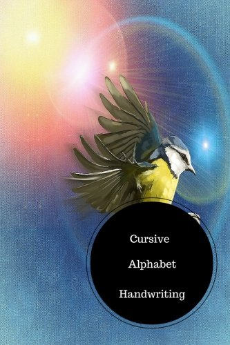 Read Online Cursive Alphabet Book: Cursive Small Alphabets Worksheets. Handy 6 in by 9 in Notebook Journal . A B C in Uppercase &  Lower Case. Dotted, With Arrows And Plain ebook