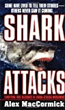 Shark Attacks, Alex MacCormick, 0312966180